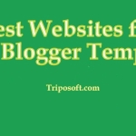 Best Websites for Downloading Free Premium Blogger Templates