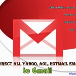 How to Forward all Yahoo, AOL, Hotmail Emails to your Gmail Account
