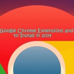 50+ Best Google Chrome Extensions and Apps for Geeks