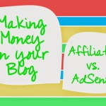 Google Adsense vs Affiliate Program: Which Helps you to Make HUGE Money?