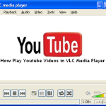 How To Play YouTube Videos In VLC Media Player
