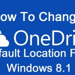 Change OneDrive Default Location For Windows 8