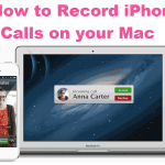 Record iPhone Calls on your Mac