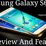 Samsung Galaxy S6 Review And Features
