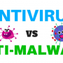 Anti-Virus or Anti-Malware?